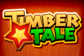TIMBER TALE